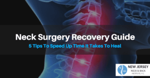 Neck Surgery Recovery Guide - Lawrenceville, NJ - New Jersey Neck & Back Institute, P.C.
